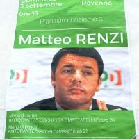 Foto Nicoloro G. 03/09/2017 Ravenna Il segretario del PD interviene alla Festa dell' Unita' e pranza con alcune centinaia di persone. nella foto il manifesto che pubblicizza l' intervento di Matteo Renzi.